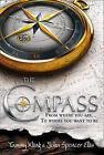 The Compass by John Spencer Ellis, Tammy Kling (Hardback, 2009)