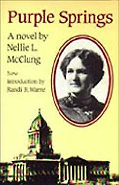 Purple Springs by McClung, Nellie L.