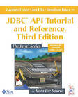 JDBC API Tutorial and Reference by Maydene Fisher, Jon Ellis, Jonathan Bruce (Paperback, 2003)