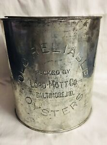 Antique-Old-Reliable-Oysters-1-Gallon-Can-Lord-Mott-Co-Baltimore-MD-Rare-Item