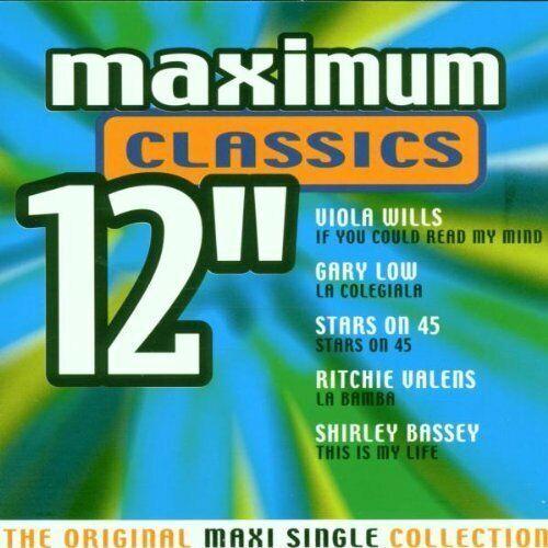 "Maximum Classics 12"" | CD | Gary Low, Arrow, Ritchie Valens, F.R. David, Sant..."