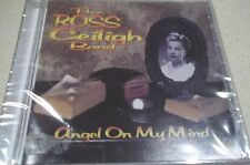 The Ross Ceiligh Band - Angel On My Mind - 2010, Audio Cassette-Brand New