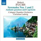 Robert Fuchs: Serenades Nos. 1 & 2; Andante grazioso and Capriccio (CD, Feb-2011, Naxos (Distributor))