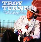Whole Lotta Blues * by Troy Turner (CD, May-2010, Evidence)