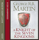 A Knight of the Seven Kingdoms by George R. R. Martin (CD-Audio, 2015)