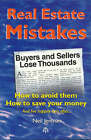 Real Estate Mistakes: How to Avoid Them: How to Save Your Money: How to Avoid Them How to Save Your Money by Neil Jenman (Paperback, 2000)