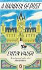 A Handful of Dust: Penguin Essentials by Evelyn Waugh (Paperback, 2014)