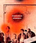 Francis Bacon: Incunabula by Martin Harrison, Rebecca Daniels (Hardback, 2008)