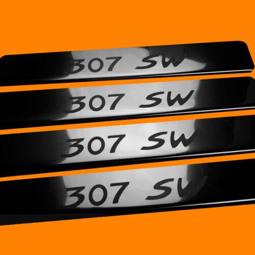 307 SW 410377 BRILLANT 4 LES SEUILS DE PORTE CONVIENT POUR PEUGEOT 307 SW