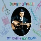 Mr. Diddie Wah Diddie * by Randy Kaplan (CD, Jul-2012, Hip-O)
