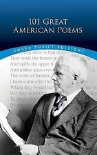 Dover Thrift Editions: 101 Great American Poems by American Poetry and Literacy Staff (1998, Paperback)