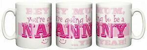 Dirty-Fingers-Mug-Hey-Mum-You-039-re-Going-to-be-a-Nanny-Yeah