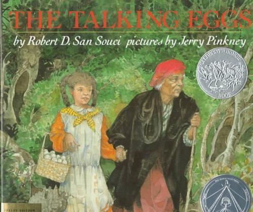 The Talking Eggs by Robert D. San Souci (1989, Paperback)