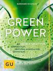 Green Power von Burkhard Hickisch (2016, Taschenbuch)