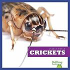 Crickets by Mari C Schuh (Hardback, 2012)