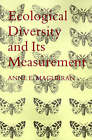 Ecological Diversity and Its Measurement by Anne E. Magurran (Paperback, 1988)