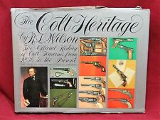 The Colt Heritage, First Edition, Colt Firearms from 1836 to Present