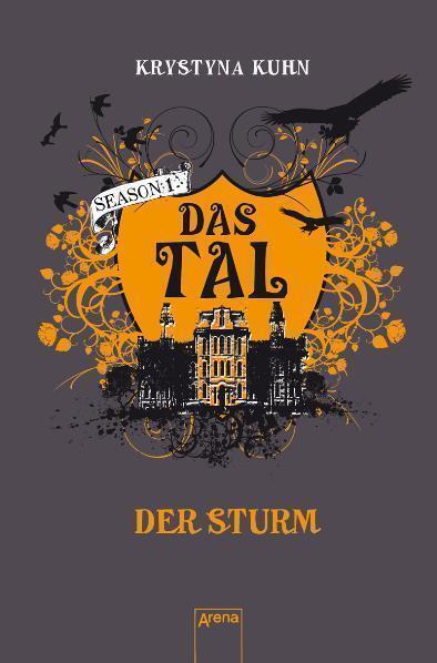 Das Tal: Der Sturm von Krystyna Kuhn (2010, Taschenbuch)