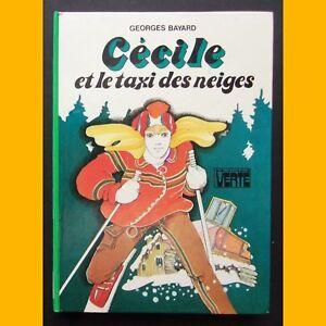 Bibliotheque-Verte-CECILE-ET-LE-TAXI-DES-NEIGES-Georges-Bayard-1985