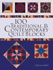100 Traditional and Contemporary Quilt Blocks by Celia Eddy (Paperback, 2010)