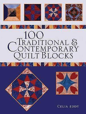 1 of 1 - 100 Traditional and Contemporary Quilt Blocks (Paperback), Eddy, . 9781844485574