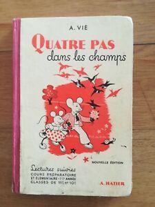 Quatre-pas-dans-les-champs-A-Vie-cours-preparatoires-et-elementaires-1957