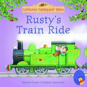 Rusty's Train Ride (Mini Farmyard Tales), Heather Amery, Used; Very Good Book