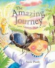 The Amazing Journey by Susie Poole (Hardback, 2014)