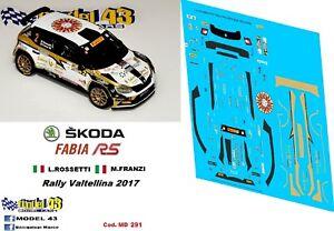 Rallye Valtellina 2017 SKODA FABIA R5 DECAL 1//43 GIANESINI