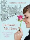 Dreaming of Mr. Darcy by Victoria Connelly (Paperback / softback, 2012)