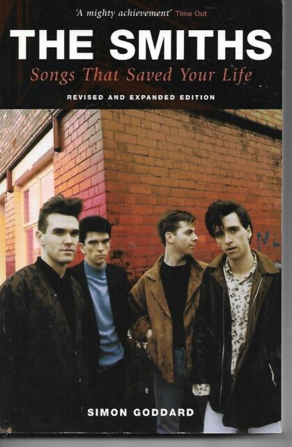 The Smiths: Songs That Saved Your Life by Simon Goddard (Paperback, 2006)