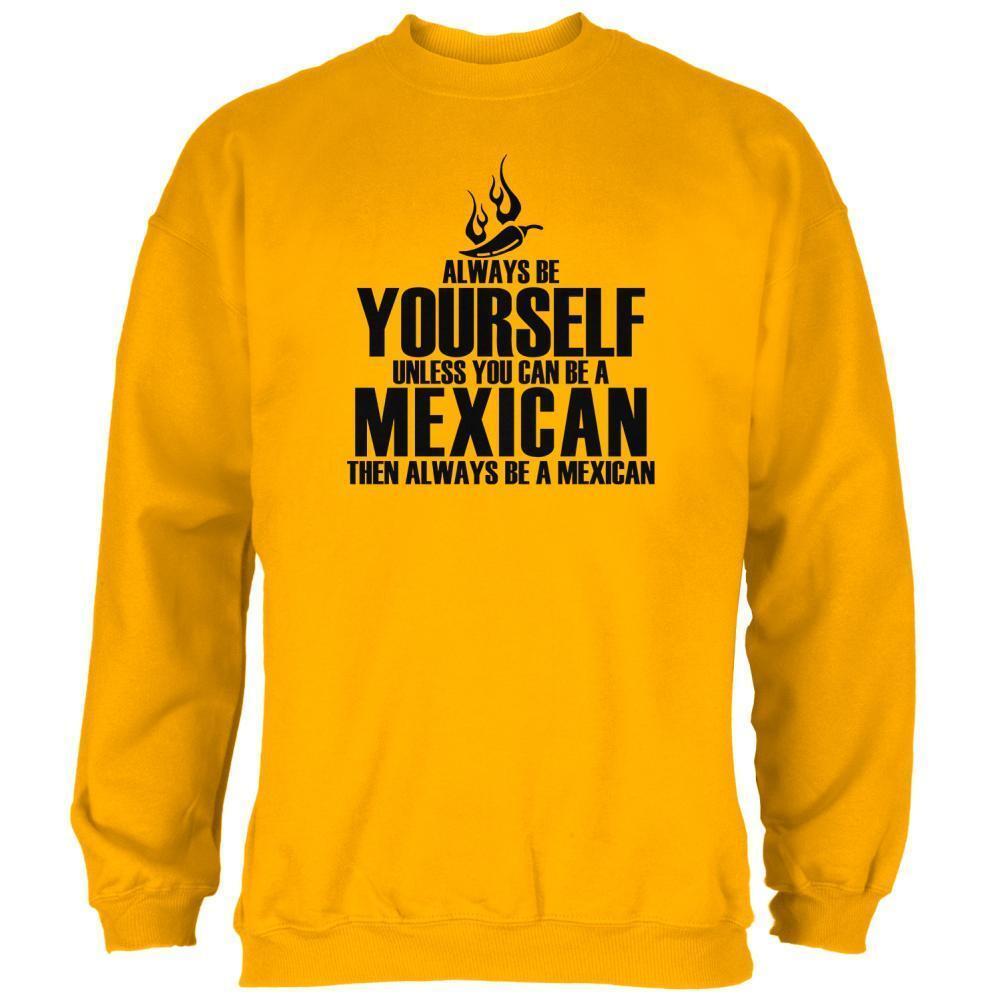 Cinco De Mayo Be Yourself Mexican  Herren Sweatshirt