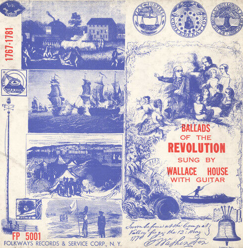 Wallace House - Ballads of the Revolution 1767-1781 [New CD]