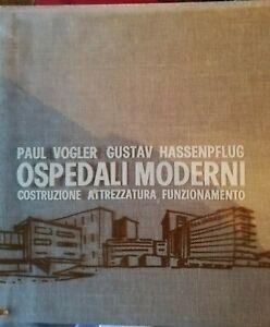 ospedali-moderni-Vogler-hassenpflug-editrice-internazionali-arti-e-scienze