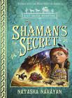 The Shaman's Secret: Book 4 by Natasha Narayan (Paperback, 2011)