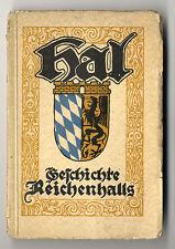 Bayern Alpen Bad Reichenhall Stadt Geschichte Heimatbuch 1928