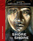 Shore to Shore: The Art of Ts'uts'umutl Luke Marston by Suzanne Fournier (Paperback, 2014)