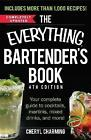 The Everything Bartender's Book: Your Complete Guide to Cocktails, Martinis, Mixed Drinks, and More! by Cheryl Charming Charming (Paperback, 2015)