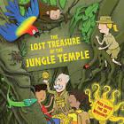 The Lost Treasure of the Jungle Temple: Peek Inside the 3D Windows! by Dereen Taylor (Hardback, 2013)