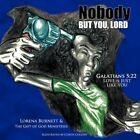 Nobody but You Lord by The Gift of God Ministries 9781438976969