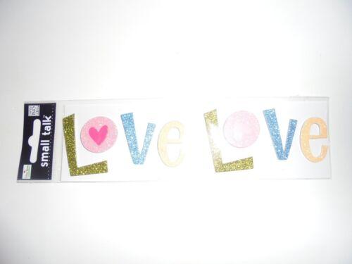 SMALL TALK glitter love word VALENTINES DAY SCRAP BOOK STICKERS