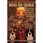Rover Red Charlie: Volume 1 by Garth Ennis (Paperback, 2014)