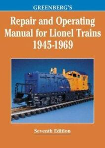 greenberg\u0027s repair and operating manual for lionel trains, 1945 1969greenberg\u0027s repair and operating manual for lionel trains, 1945 1969 by roger carp (1998, paperback)