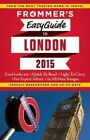 Frommer's Easyguide to London: 2015 by Jason Cochran (Paperback, 2014)