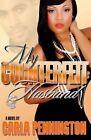 My Counterfeit Husband by Carla Pennington (Paperback / softback, 2013)