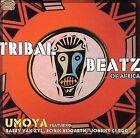 Tribal Beatz of Africa by Umoya (CD, Nov-2006, Arc Music)