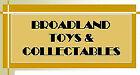 broadlandtoysandcollectables