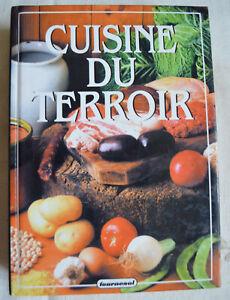La cuisine du terroir Par un collectif édition Tournesol BE 1995