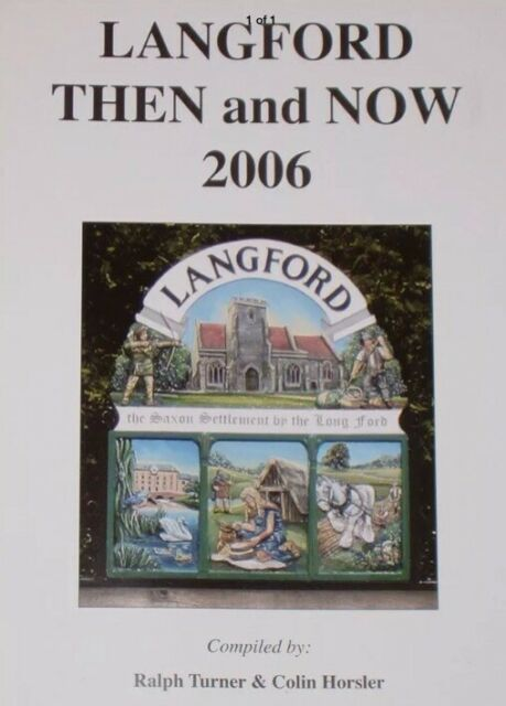 Langford Then And Now 2006 (Bedfordshire)