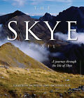 The Skye Trail: A Journey Through the Isle of Skye by Cameron McNeish, Richard Else (Hardback, 2010)
